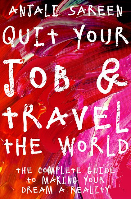 Quit Your Job & Travel The World