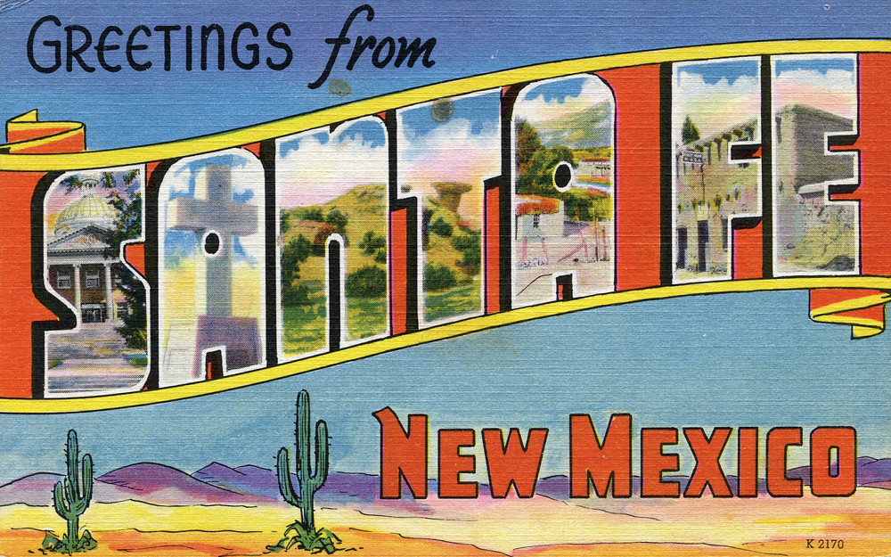 Top Greetings from Santa Fe, New Mexico - Large Letter Postcar… | Flickr EE52