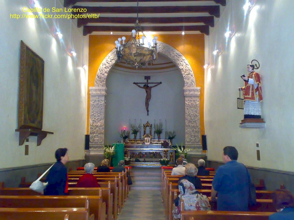 Capilla San Lorenzo M 225 Rtir Benito Ju 225 Rez Ciudad De M 233 Xico