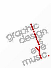 graphic design is eye music (mod 1) | by pintovsky