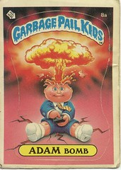 Garbage Pail Kid -- Adam Bomb | by Paxton Holley