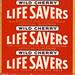 Lifesavers - Wild Cherry - Late 1950s San Jose
