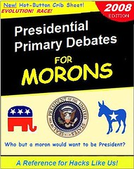 Presidential Debates for Morons 2008 | by Mike Licht, NotionsCapital.com