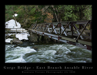 Gorge Bridge East Branch Ausable River | by Mountain Visions