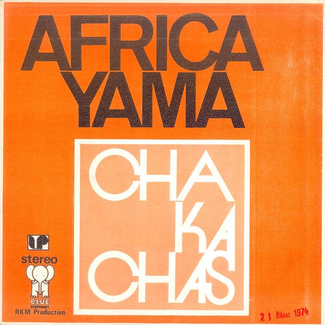 The Chakachas Africa Yama