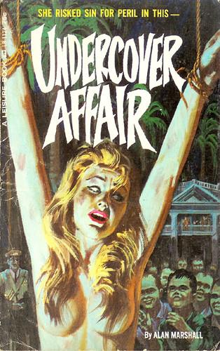 Undercover Affair Leisure Lb 1124 1965 Author Alan Mars