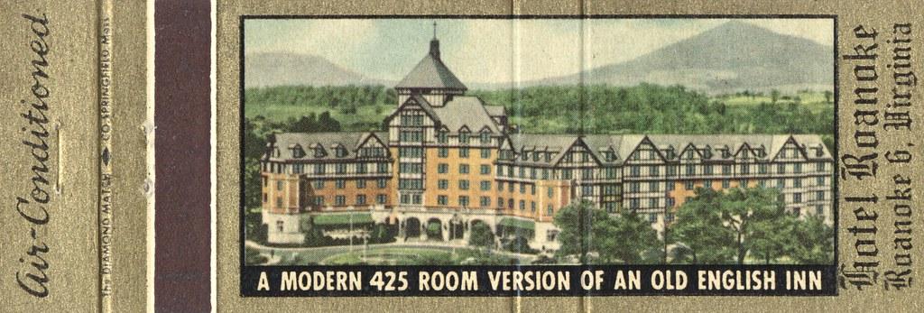 Hotel Roanoke - Roanoke, Virginia