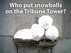 Snowballs on Tribune Tower