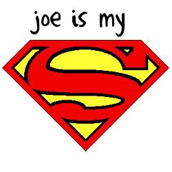 Joe Jonas(my husband) is my SUPERMAN!!! | Yep he IS ...