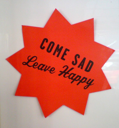 COME SAD Leave Happy | by vial3tt3r