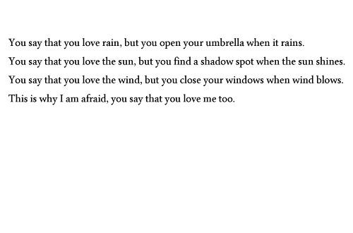 You Say You Love Rain Q Unpunktumblrcom Ain X Flickr