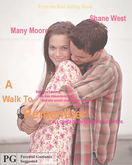 a walk to remember movie poster | I added all my own text ...