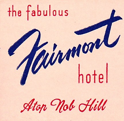 Fairmont SF Matchcover | by hmdavid
