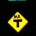Mr. T Sign (Wide)