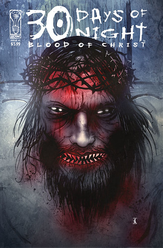 30 Days of Night: Blood of Christ | by Ben Templesmith