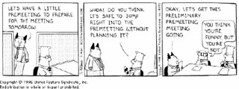 Dilbert Premeeting | by Zeke .