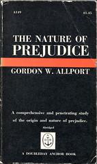 "Allport, Gordon W. ""The Nature of Prejudice"""