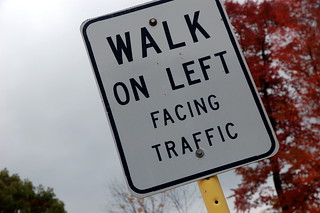 Walk on Left Facing Traffic | by Steve Snodgrass
