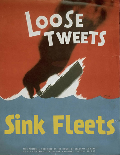 WWIII Propaganda: Loose Tweets Sink Fleets | by Brian Lane Winfield Moore