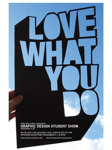Love What You Do! PSU Student Show | by kate*