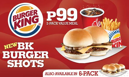 NEW BURGER KING SHOTS ONLY P99 FOR A 2 PACK VALUE MEAL
