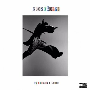 Travis Scott – goosebumps (feat. Kendrick Lamar)
