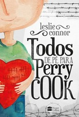3-Todos de Pé para Perry Cook - Leslie Connor
