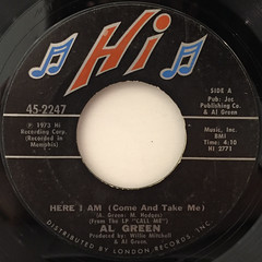 AL GREEN:HERE I AM(COME AND TAKE ME)(LABEL SIDE-A)