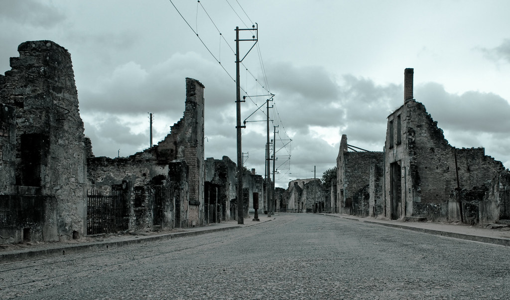 Ghost Town The Deserted Streets Of Oradour Sur Glane A