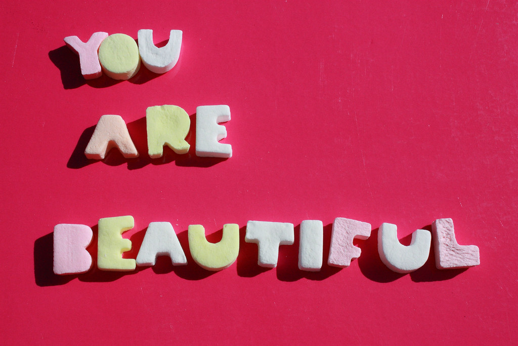 you are beautiful you arewhoever you are everyone