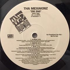 THA MEXAKINZ:ZIG ZAG(LABEL SIDE-B)