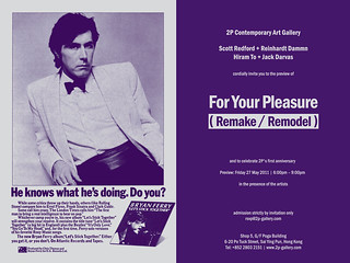 2P's 1st Anniversary Exhibition: For Your Pleasure (Remake / Remodel) by Scott Redford + Reinhardt Dammn and Hiram To + Jack Darvas | by 2P Gallery