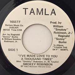 SMOKEY ROBINSON:I'VE MADE LOVE TO YOU A THOUSAND TIMES(LABEL SIDE-B)
