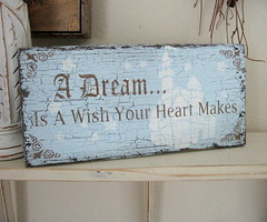 A Dream is a Wish Your Heart Makes | by shoppe girl