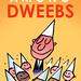 Honor Among Dweebs