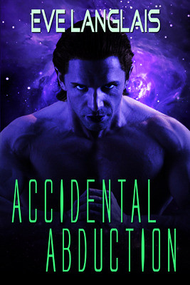 May 25th 2011 by Eve Langlais         Accidental Abduction by Eve Langlais | by ♫♥✿LovLivLife Reviews✿♥♫