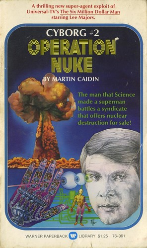 Caidin, Martin - Cyborg 2: Operation Nuke | by exaquint