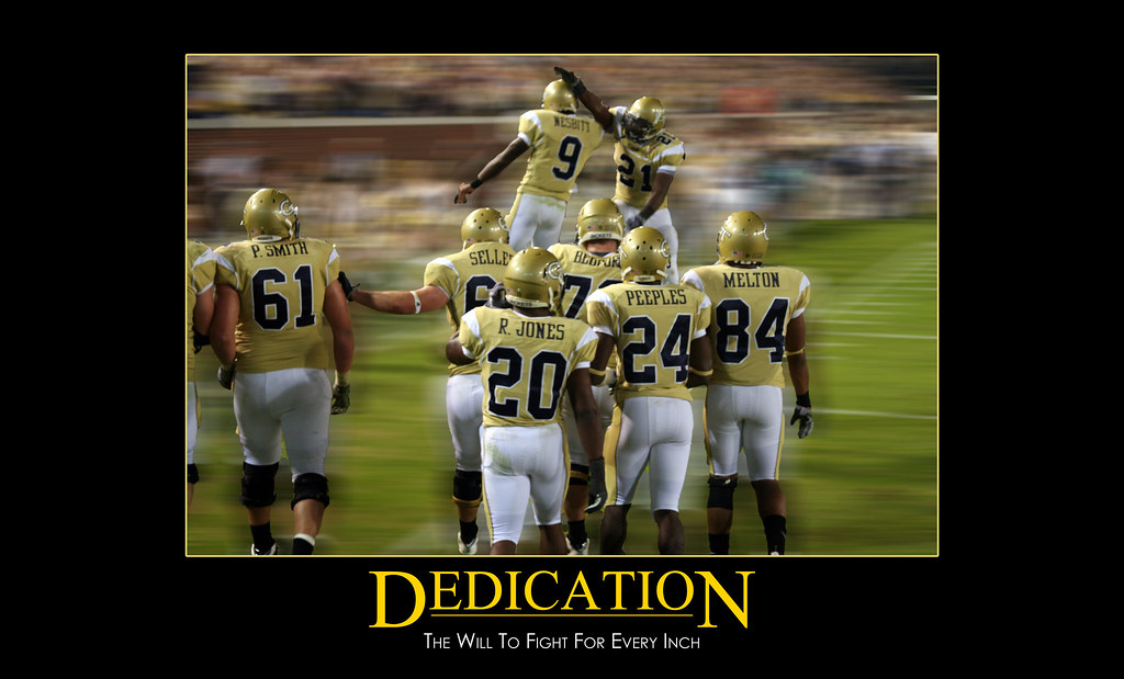 Dedication Motivational Poster Georgia Tech Players