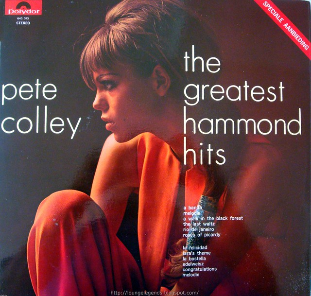 Pete Colley The Greatest Hammond Hits