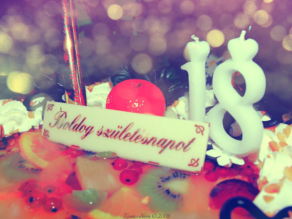 boldog 18 születésnapot happy 18th birthday | boldog 18. születésnapot | I've become… | Flickr boldog 18 születésnapot