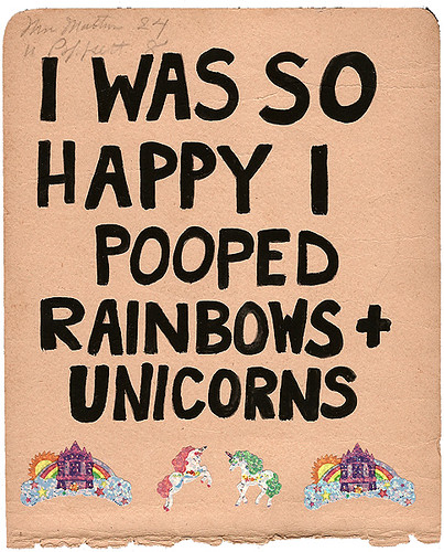 Rainbows + Unicorns, 2009 | by Done by Mr. Red