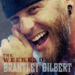 Brantley Gilbert – The Weekend