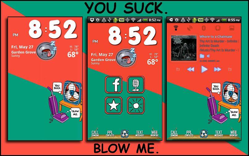 You suck blow me