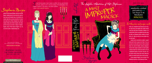 The Full Jacket for A Most Improper Magick | by Stephanie Burgis