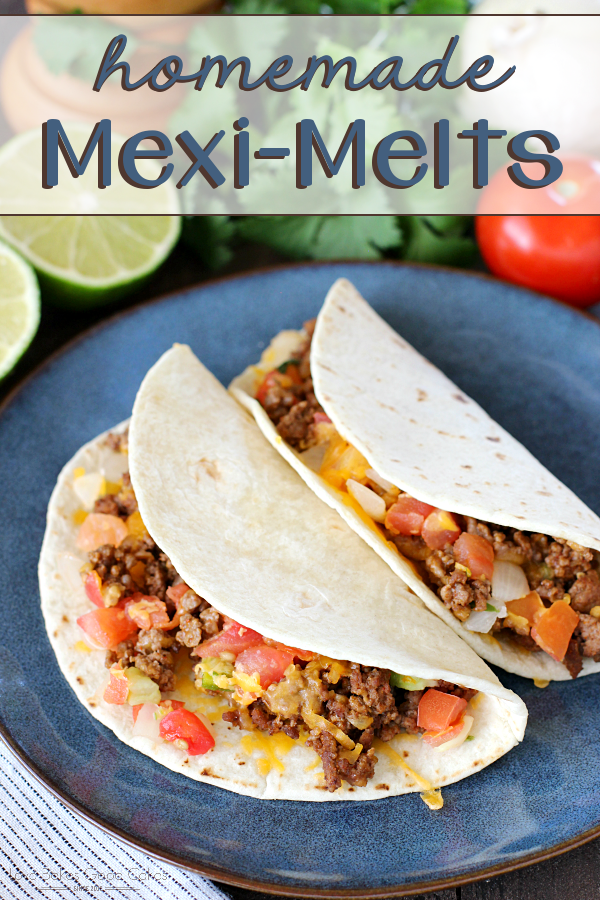 Try something new for Taco Tuesday! You can easily make these Homemade Mexi-Melts in 20 minutes or LESS!!