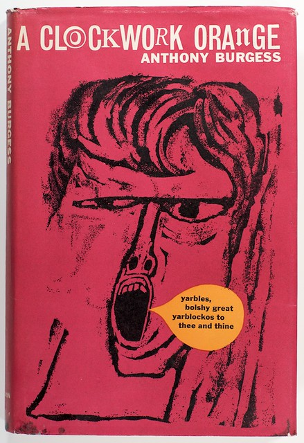 A Clockwork Orange by Anthony Burgess (First Edition) | Flickr
