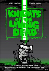 """Knights of the Living Dead"""