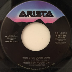 WHITNEY HOUSTON:YOU GIVE GOOD LOVE(LABEL SIDE-A)