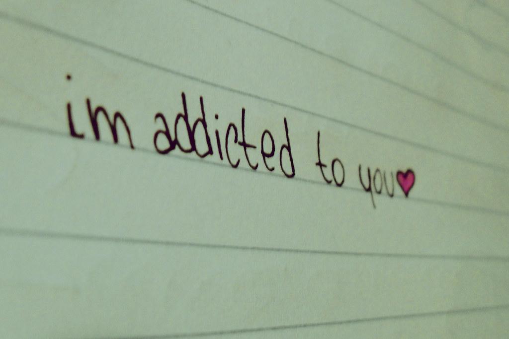 im addicted to