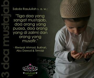 "3 doa mustajab | Sabda Rasulullah s. a. w.; ""Tiga doa yang ..."